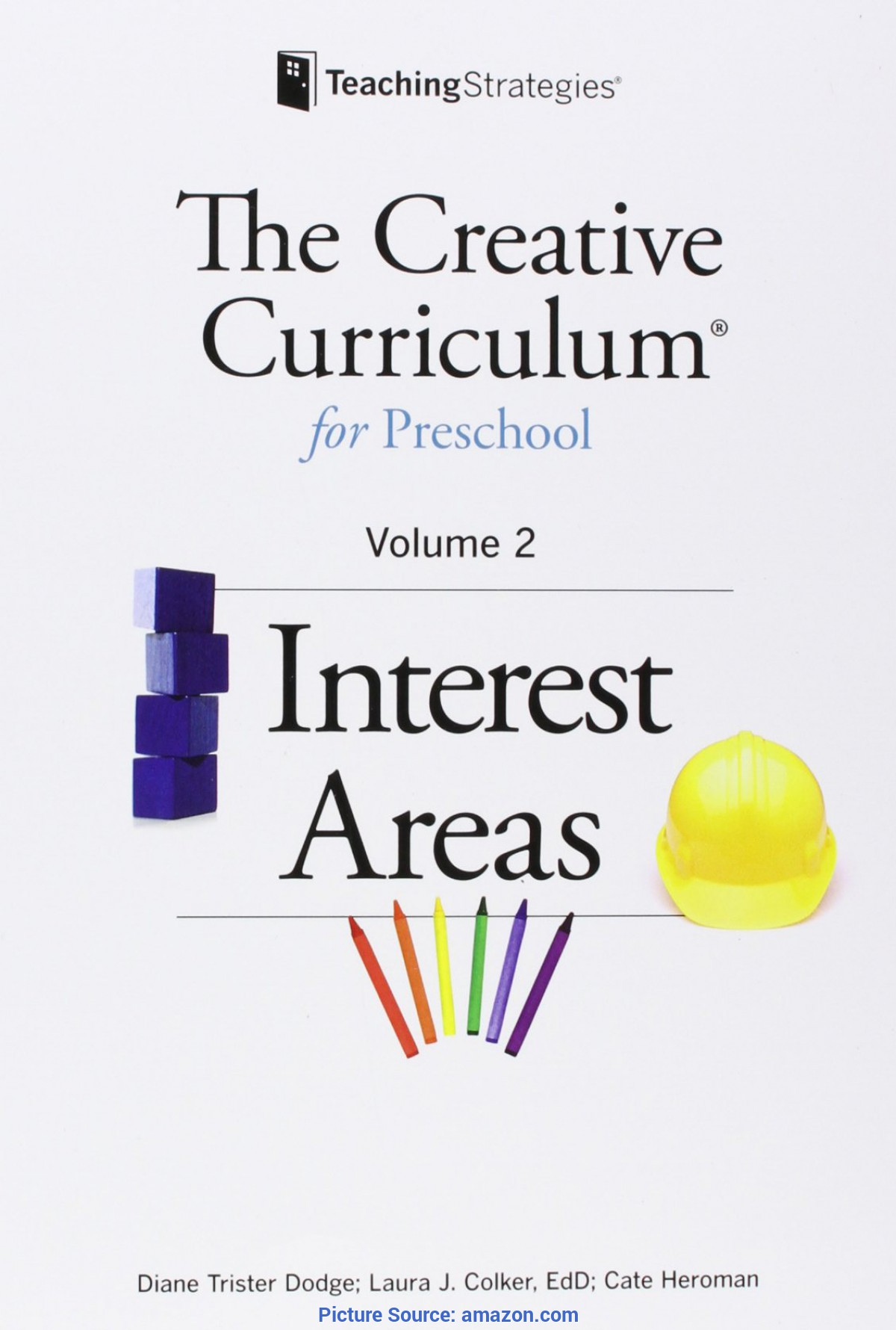 Fresh The Creative Curriculum For Preschool Book The Creative Curriculum For Preschool: Interest Areas, Vol.