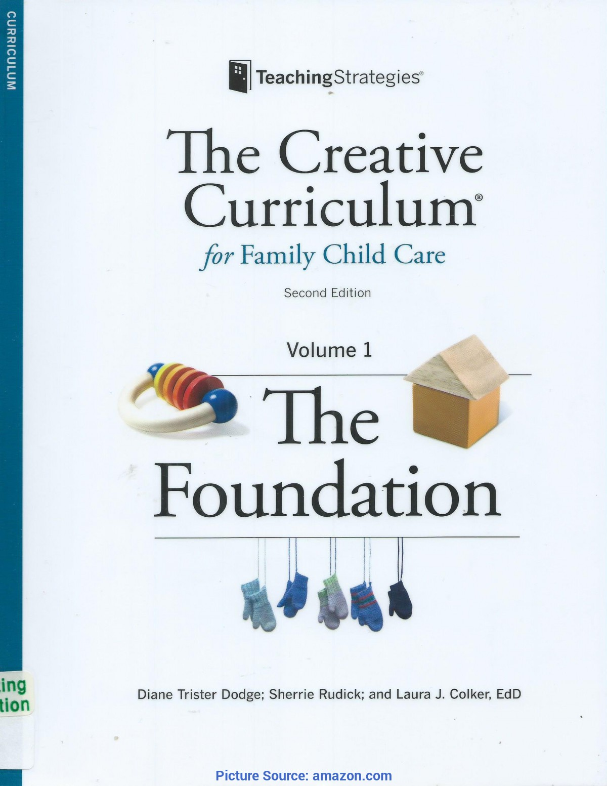 Good The Creative Curriculum For Preschool Volume 1 The Foundation The Creative Curriculum For Family Child Care - Volume 1: Th