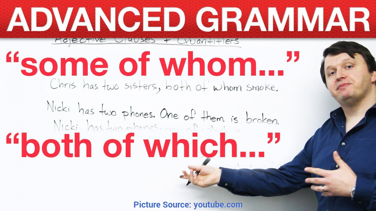 Newest Advanced English Lessons Advanced English Grammar - Adjective Clauses + Quantifiers - You