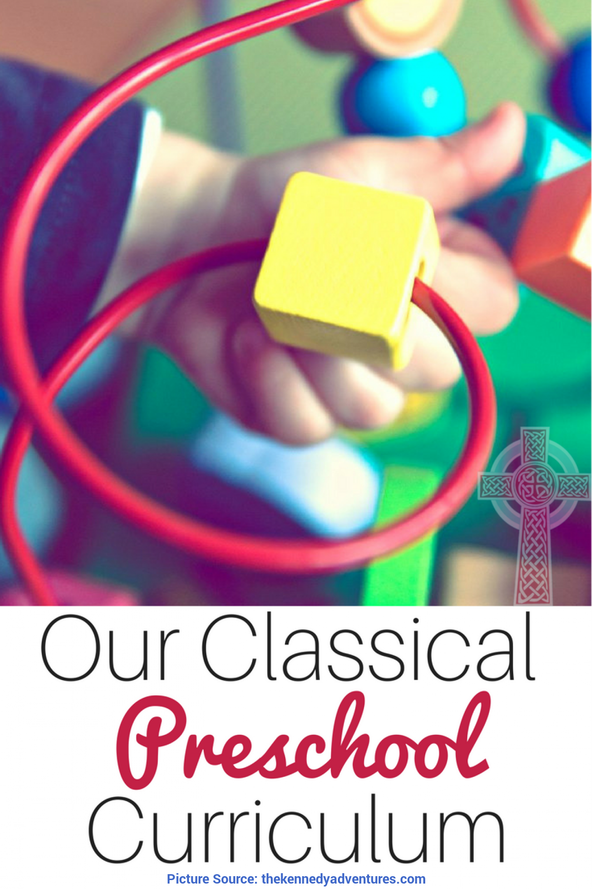 Special Christian Preschool Curriculum Our Classical Christian Curriculum For The Preschool Y