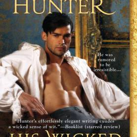 Best Madeline Hunter Book List Amazon.Com: His Wicked Reputation (Wicked Trilogy) (978051515516
