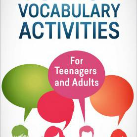 Complex Esl Adults Speaking Lesson Plans 39 Esl Vocabulary Activities: For Teenagers And Adults - Esl Spea