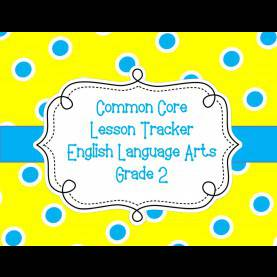 Excellent Second Grade Language Arts Lesson Plans Common Core Lesson Plan Tracker Gr 2 Ela | Common Core | Pinteres