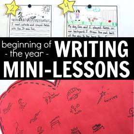 Fresh 1St Grade Beginning Of The Year Lesson Plans Beginning Of The Year Writing Mini-Lessons For 1St Grad