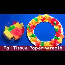 Fresh Fall Art Activities For Kindergarten Fall Tissue Paper Wreath Preschool And Kindergarten Art Projec