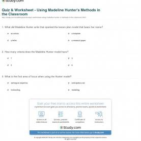 Interesting Madeline Hunter Lesson Plan History Quiz & Worksheet - Using Madeline Hunter'S Methods In Th