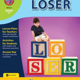 Special Novel Study Lesson Plans Loser (Novel Study) - Grades 4 To 7 - Print Book - Lesson Pla