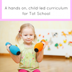 Special Toddler School Curriculum The Toddler Experience Curriculum | Tot School, Curriculum An