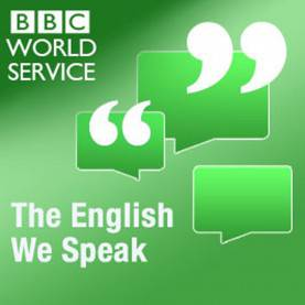 Trending English Lessons Podcast The English We Speak (Podc