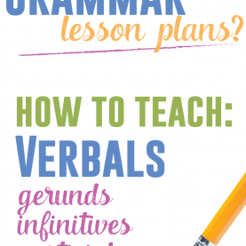 Useful English Lesson Plan Activities Grammar Lesson Plans: Verbals | Grammar Lessons, Gramma