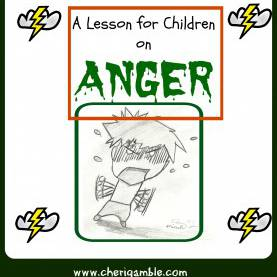 Valuable Lesson Plan For The Book Of James A Lesson For Children On Anger From The Book Of James | Kid