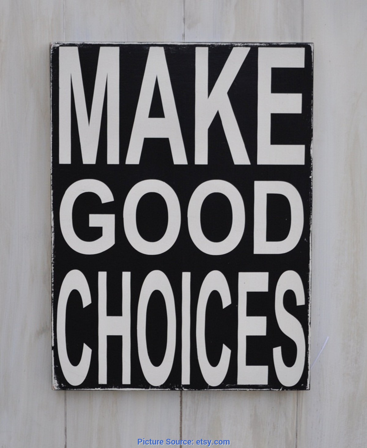 Excellent Make Good Choices Sign Custom Wood Sign Make Good Choices Home Decor Wal