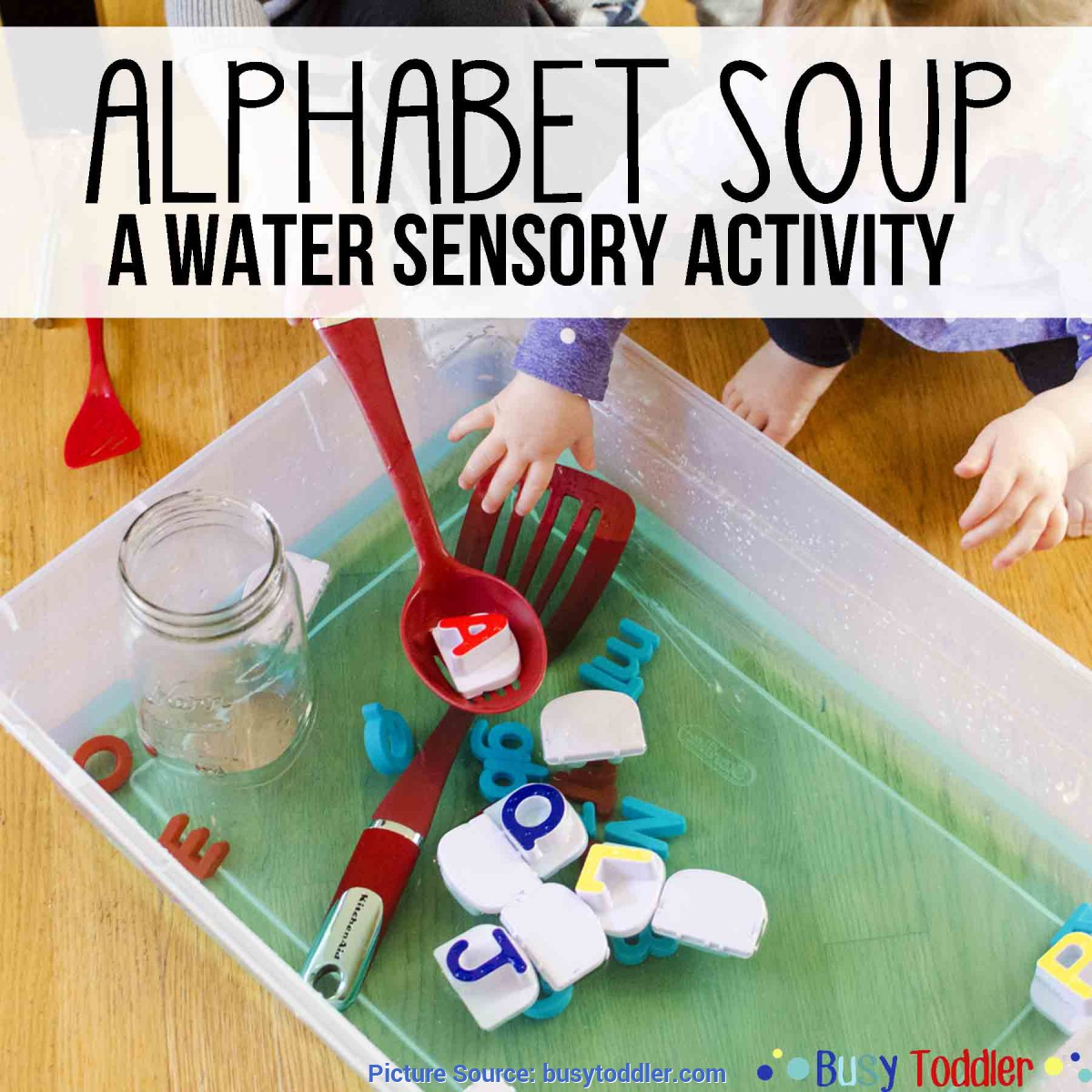 Excellent Water Lesson Plans For Preschoolers Alphabet Soup: Sensory Water Activity - Busy Tod