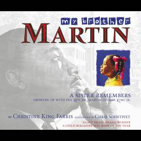 Briliant Lesson Plan For The Book My Brother Martin My Brother Martin   Book By Christine King Farris, Chris Soentpie