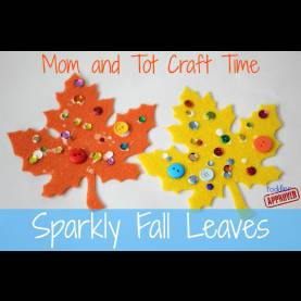 Complex Autumn Projects For Toddlers Toddler Approved!: Mom And Tot Craft Time: Sparkly Fall Le