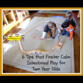 Regular 2 Year Old Curriculum For Daycare 6 Tips That Foster Calm Intentional Play For Two Year Olds - Ho