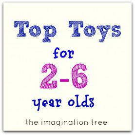 Special Teaching Aids For 2 Year Olds Top Toy List For 2-6 Year Olds! - The Imagination