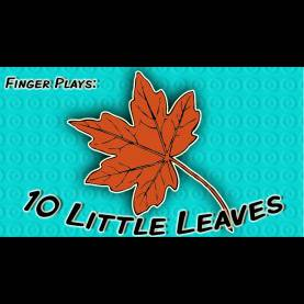 Top Fall Leaves Songs For Toddlers 10 Little Leaves | Finger Play Song For Children - You