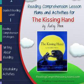 Trending Teaching Comprehension Strategies Lesson Plans The Kissing Hand Lesson Plans & Activities Package (Ccs