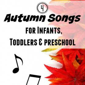Typical Autumn Songs For Preschoolers 4 Original Autumn Songs And Chants For Infants, Toddlers, An