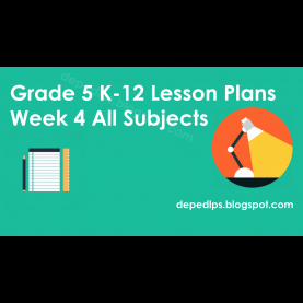 Typical Sample Lesson Plan In Science Grade 1 Grade 5 K-12 Lesson Plans Week 4 All Subjects - Deped