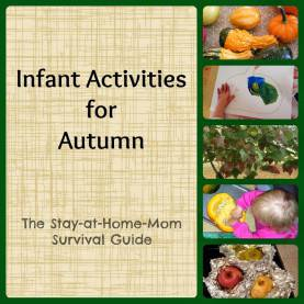 Unusual Themes For Infants And Toddlers Infant Activities For Autumn - The Stay-At-Home-Mom Survival G