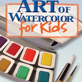 Useful Art Courses For Kids The Art Of Watercolor For Kids Art Instruction Program By Larr